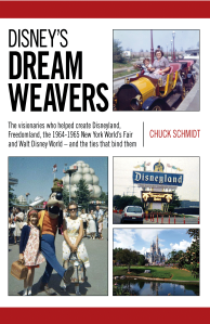 "Dog Ear Publishing releases ""Disney's Dream Weavers: The Visionaries Who Helped Create Disneyland, Freedomland, the 1964-1965 New York World's Fair and Walt Disney World – and the Ties that Bind Them"" by Chuck Schmidt."