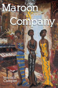 """Dog Ear Publishing releases """"Maroon & Company"""" by Vetella Camper."""