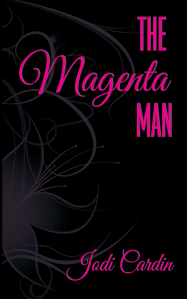"Dog Ear Publishing releases ""The Magenta Man"" by Jodi Cardin."