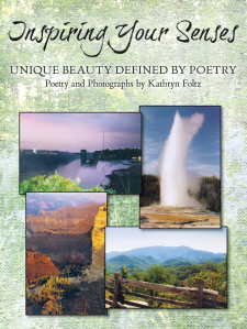 "Dog Ear Publishing releases ""Inspiring Your Senses: Unique Beauty Defined by Poetry"" by Kathryn Foltz."