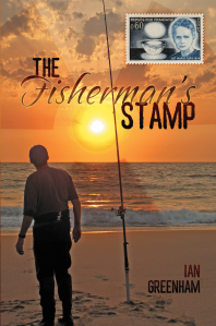 "Dog Ear Publishing releases ""The Fisherman's Stamp"" by Ian Greenham."