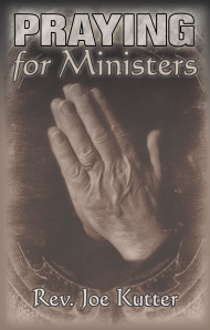 "Dog Ear Publishing releases ""Praying for Ministers"" by the Rev. Joe Kutter."