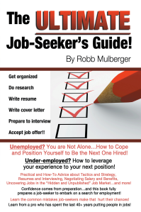 "Dog Ear Publishing releases ""The Ultimate Job-Seeker's Guide"" by Robb Mulberger."