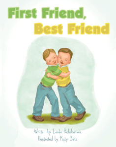 "Dog Ear Publishing releases ""First Friend, Best Friend"" by Leslie Rohrbacker."
